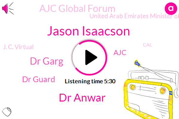 Ajc Global Forum,UAE,Israel,Jason Isaacson,AJC,United Arab Emirates Minister Of State For Foreign Affairs,Dr Anwar,United States,Berlin,Dr Garg,Dr Guard,Gulf,J. C. Virtual,CAL,Europe,Middle East,Fiji,America,Binat,Akron
