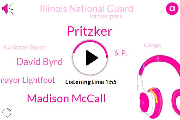 Chicago,Cicero,Pritzker,Madison Mccall,Illinois National Guard,Deputy Director,David Byrd,Illinois,Wicker Park,Mayor Lightfoot,Sangamon,National Guard,S. P.