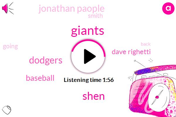 Giants,Shen,Dodgers,Baseball,Dave Righetti,Jonathan Paople,Smith