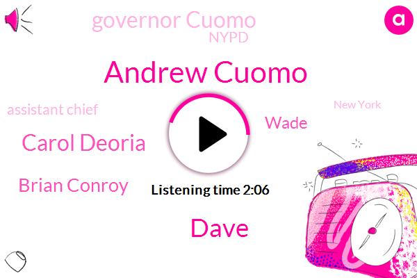 Andrew Cuomo,Long Island,Dave,Coney Island,Assistant Chief,Nypd,New York,Official,Carol Deoria,Brian Conroy,Wade,Governor Cuomo