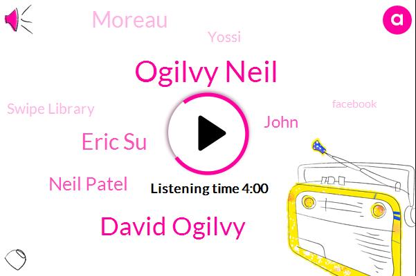 Swipe Library,Ogilvy Neil,Facebook,David Ogilvy,Eric Su,Click Bay,Marketing School,Neil Patel,John,Moreau,Google,Yossi