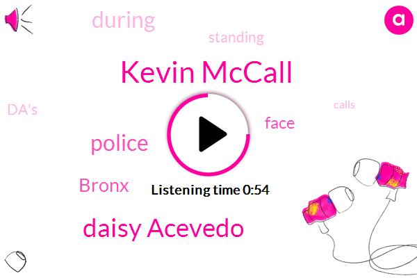 Kevin Mccall,Daisy Acevedo