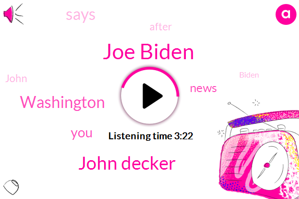 Joe Biden,Washington,John Decker