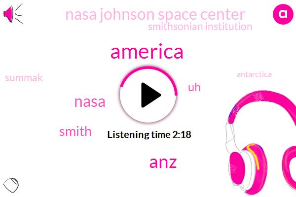 America,ANZ,Nasa,Smith,Nasa Johnson Space Center,Smithsonian Institution,Summak,Antarctica,Seven Weeks