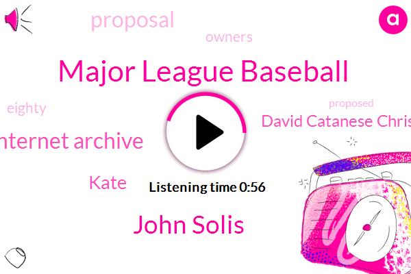 Major League Baseball,John Solis,Internet Archive,Kate,David Catanese Christian