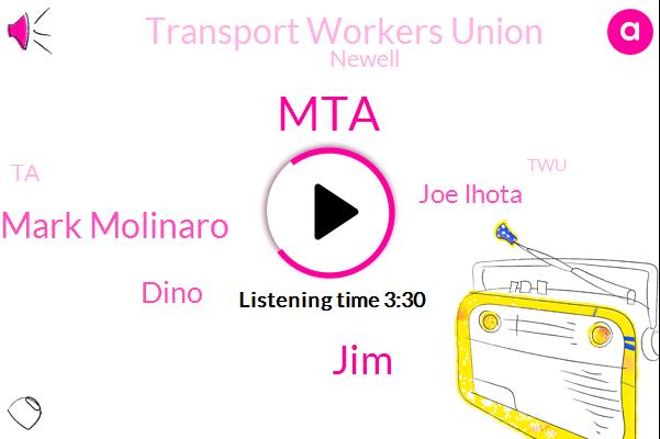 MTA,JIM,Mark Molinaro,Dino,Joe Lhota,Transport Workers Union,Newell,TA,TWU,Dana,Amazon,New York,Stein