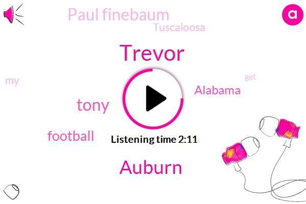 Auburn,Trevor,Tony,Alabama,Football,Paul Finebaum,Tuscaloosa