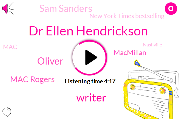Dr Ellen Hendrickson,Writer,Oliver,Mac Rogers,Sam Sanders,Macmillan,New York Times Bestselling,MAC,Nashville,Mario Andrew,Mcmillan,Director,Jordan Williams,John,Eighteen Month