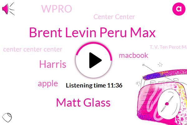 Apple,Tennis,T. V. Ten Perot Max,Macbook,Brent Levin Peru Max,Matt Glass,Wpro,Georgia,Harris,Center Center,Center Center Center,Australia