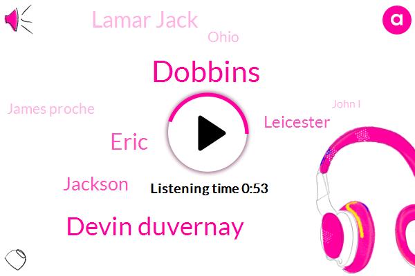 Dobbins,Devin Duvernay,Eric,Jackson,Leicester,Lamar Jack,Ohio,James Proche,John I,Jon Kitna