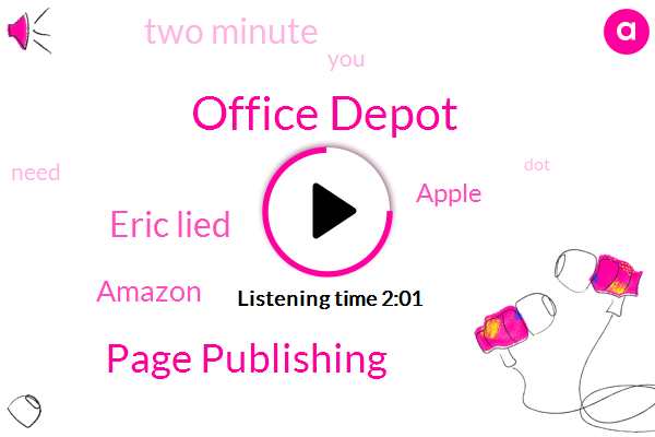 Office Depot,Page Publishing,Eric Lied,Amazon,Apple,Two Minute