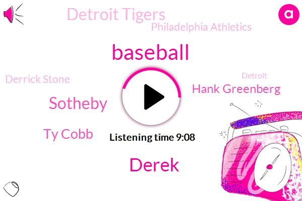Baseball,Derek,Sotheby,Ty Cobb,Hank Greenberg,Detroit Tigers,Philadelphia Athletics,Derrick Stone,Detroit,Producer,Philadelphia,Winslow Homer,Dorian Gray,East Asia,Babe Ruth,Barnes Foundation,Norman Rockwell Museum,Tigers,Asia