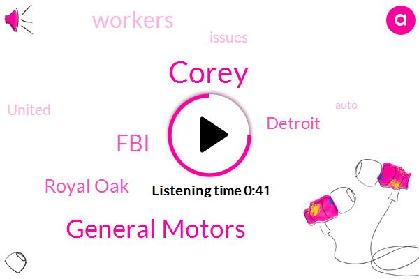 General Motors,FBI,Royal Oak,Detroit,Corey,Thirty Three Year,Ten Years