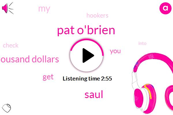 Pat O'brien,Saul,Ninety Six Thousand Dollars