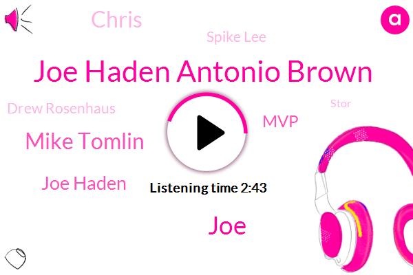 Joe Haden Antonio Brown,JOE,Mike Tomlin,Joe Haden,MVP,Chris,Spike Lee,Drew Rosenhaus,Stor,Juju Smith,Ben Rothlisberger,Cleveland,NFL,Pittsburgh,Lebron,Donnie,Wahlberg,Miami,Hundred Yards