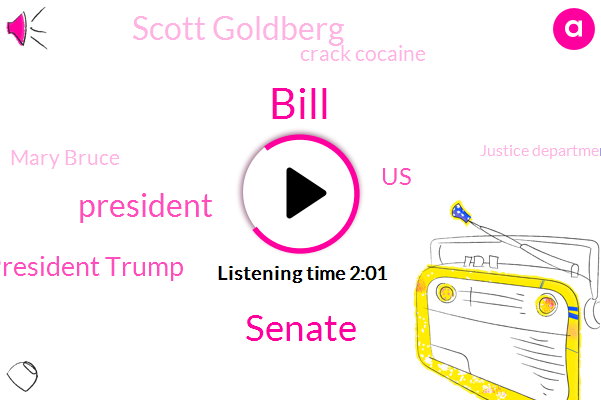 Bill,Senate,ABC,President Trump,United States,Scott Goldberg,Crack Cocaine,Mary Bruce,Justice Department,Pentagon,Andy Field,Five Billion Dollars,Two Percent