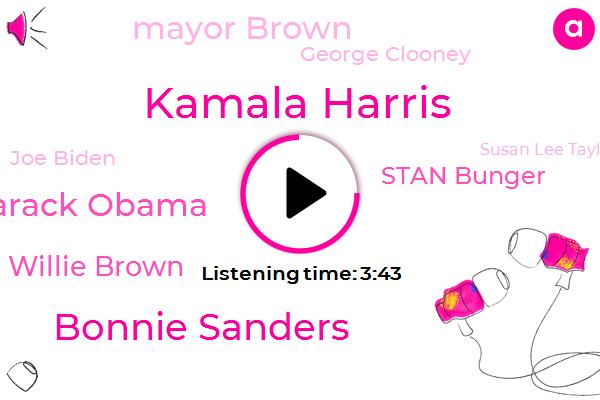Kamala Harris,Kcbs,Oakland,Bonnie Sanders,Barack Obama,Willie Brown,Prosecutor,Stan Bunger,Mayor Brown,George Clooney,Joe Biden,Official,San Francisco,Susan Lee Taylor,Berkeley,Montreal,California,America,Banga