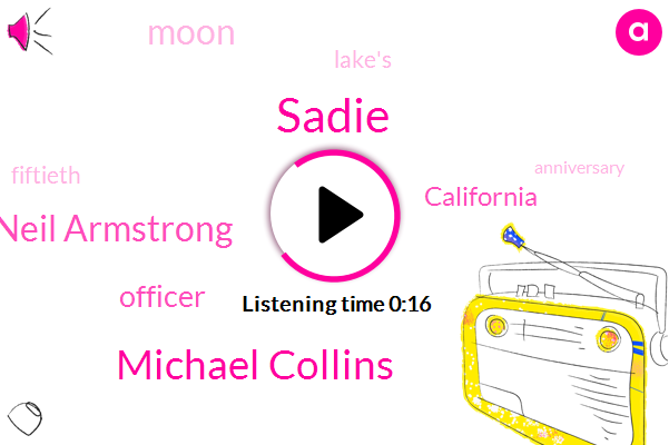 Officer,Sadie,Michael Collins,California,Neil Armstrong