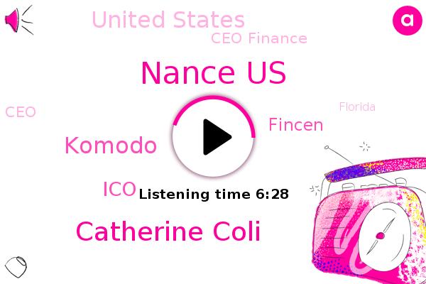 United States,Nance Us,Catherine Coli,Ceo Finance,ICO,CEO,Fincen,Komodo,Florida,Israel