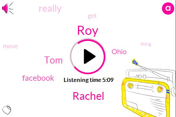 Facebook,ROY,Rachel,Ohio,TOM