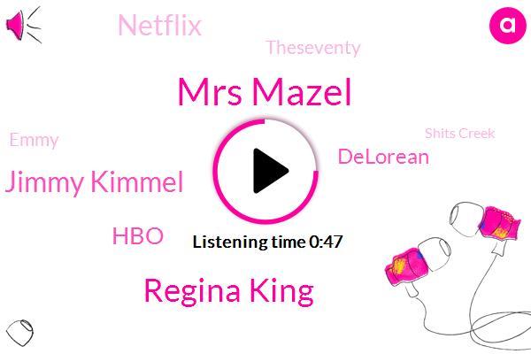 Emmy,HBO,Mrs Mazel,Regina King,Jimmy Kimmel,Shits Creek,Delorean,Netflix,ABC,Theseventy