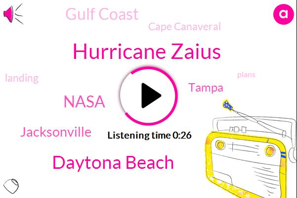 Gulf Coast,Hurricane Zaius,Cape Canaveral,Daytona Beach,Nasa,Jacksonville,Tampa