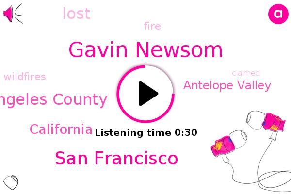 Gavin Newsom,San Francisco,Los Angeles County,Antelope Valley,California