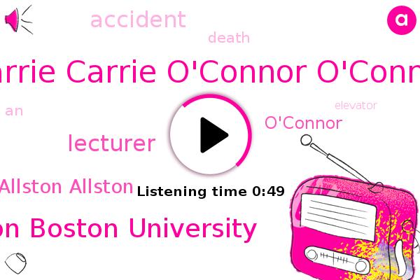Carrie Carrie O'connor O'connor,Allston Allston,Boston Boston University,Lecturer