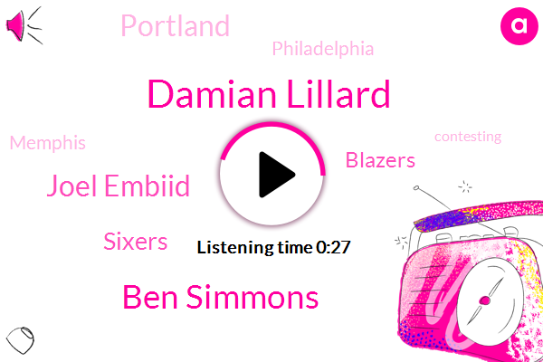 Damian Lillard,Ben Simmons,Sixers,Contesting,Joel Embiid,Portland,Blazers,Philadelphia,Memphis