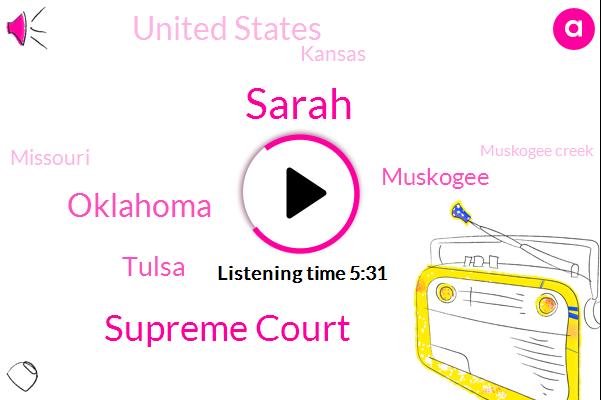Supreme Court,Sarah,Oklahoma,United States,Muskogee Creek,Tulsa,Muskogee,Diabetes,Kansas,Missouri