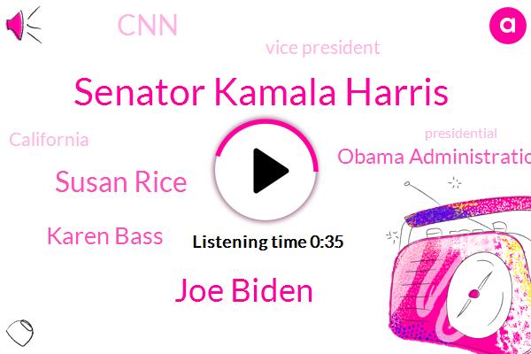 Senator Kamala Harris,Joe Biden,Vice President,Obama Administration National Security Advisor,Susan Rice,CNN,Karen Bass,California