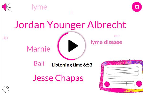 Lyme Disease,Jordan Younger Albrecht,Jesse Chapas,Lyme,Bali,Marnie