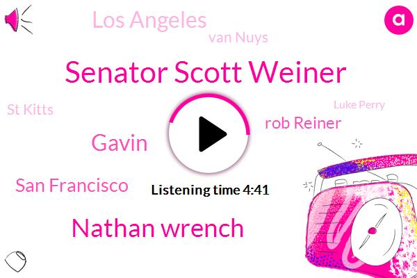 Senator Scott Weiner,Nathan Wrench,Gavin,San Francisco,Rob Reiner,Los Angeles,Van Nuys,St Kitts,Luke Perry,GM,One Hundred Percent,Thirty One Years