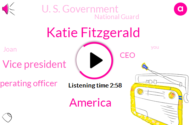 Katie Fitzgerald,America,Vice President,Chief Operating Officer,CEO,U. S. Government,National Guard,Joan