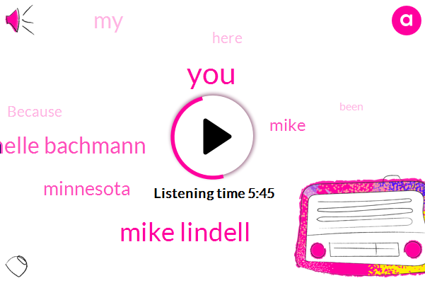 Mike Lindell,Michelle Bachmann,Minnesota,Mike