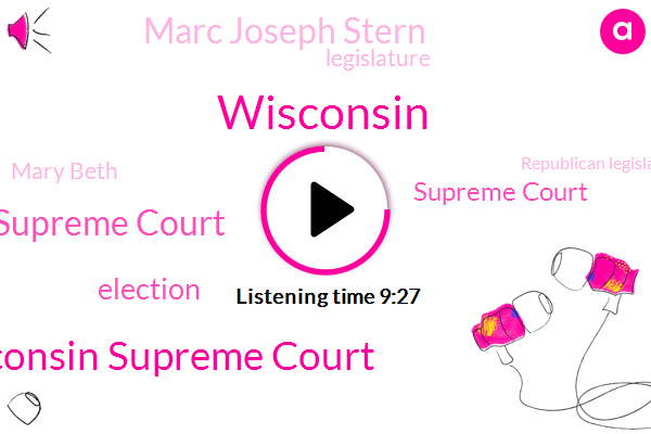 Wisconsin,Wisconsin Supreme Court,State Supreme Court,Supreme Court,Marc Joseph Stern,Legislature,Mary Beth,Republican Legislature,Daniel Hewitt Mary Wilson Jason Leone,Iverson,Twitter,Scott Walker,Governor Evert,Tony Evers,Mary Harris,America