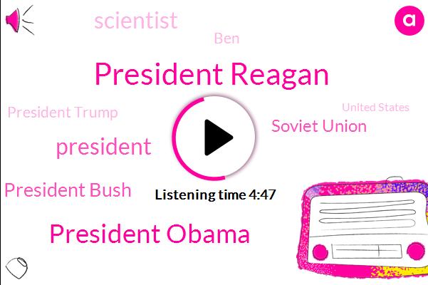 President Reagan,President Obama,President Trump,President Bush,Soviet Union,Scientist,BEN,United States,Secretary,Syria,Forty Years