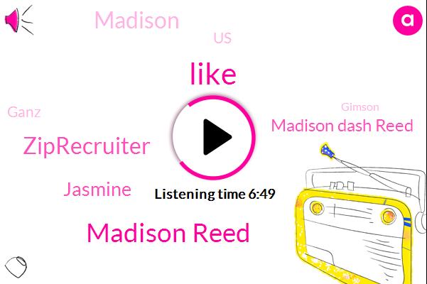 Madison Reed,Ziprecruiter,Jasmine,Madison Dash Reed,Madison,United States,Ganz,Gimson,Madison Square Garden,Insana Monica,Twenty Five Dollars