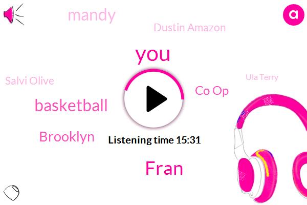 Fran,Basketball,Brooklyn,Co Op,Mandy,Dustin Amazon,Salvi Olive,Ula Terry,Harlem,Omega Institute,AVI,Kevin Durant,HO,Twitter,Nintendo,Hercules,Sports Yano,Intel,JAY