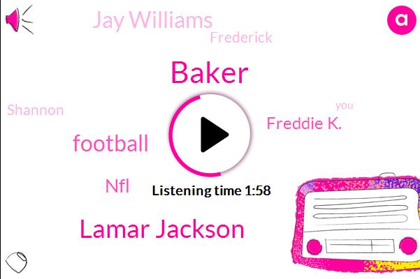 Lamar Jackson,Baker,Football,NFL,Freddie K.,Jay Williams,Frederick,Shannon,Jerry Williams,Shannon.,Mayfield,Hooper