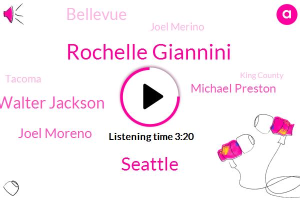 Rochelle Giannini,Seattle,Walter Jackson,Komo,Joel Moreno,Michael Preston,Bellevue,Joel Merino,Tacoma,King County,Valence,Julie,Keaton,Thirty Four Minutes,Million Dollars,Two Years