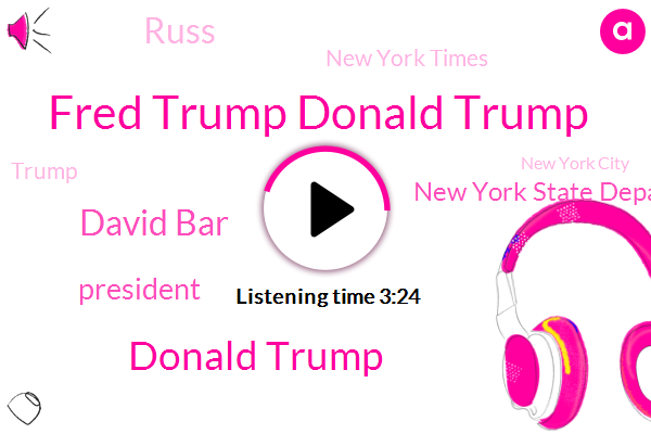Fred Trump Donald Trump,Donald Trump,David Bar,President Trump,New York State Department Of Taxation,New York Times,Russ,New York City,Pacific Northwest,Andrews Air Force,Ghana,Congress,New York,IRS,Mississippi,White House,Self Employed