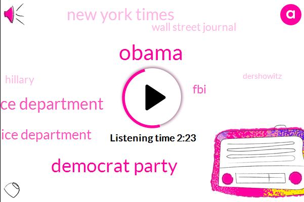 Barack Obama,Democrat Party,Baltimore Police Department,Ferguson Police Department,FBI,New York Times,Wall Street Journal,Hillary,Dershowitz