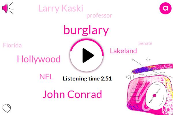 Burglary,John Conrad,Hollywood,NFL,Lakeland,Larry Kaski,Professor,Florida,Senate,Sarasota,Scott Johnson,Intel,Eddie,Antonio Brown,Atlanta,W. X. T. B. H. D.,China,Bloomberg