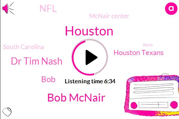 Bob Mcnair,Dr Tim Nash,BOB,Houston,Houston Texans,Mcnair Center,NFL,South Carolina,Northwood University,Lions,Michigan,Frank Beckmann,University Of South Carolina,Detroit,Texas,North Carolina,Northwood,Free Enterprise Institute