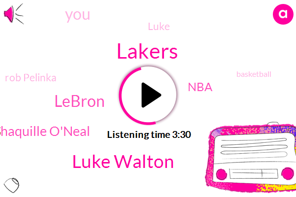 Lakers,Luke Walton,Lebron,Shaquille O'neal,NBA,Luke,Rob Pelinka,Basketball,Braun,Lucas,Brian
