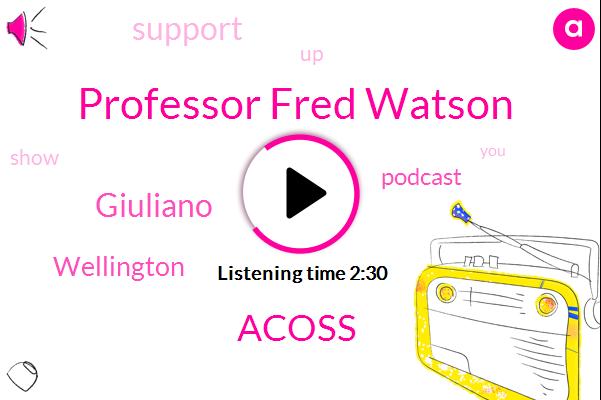 Professor Fred Watson,Acoss,Giuliano,Wellington