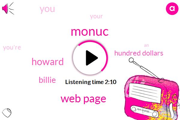 Monuc,Web Page,Howard,Billie,Hundred Dollars