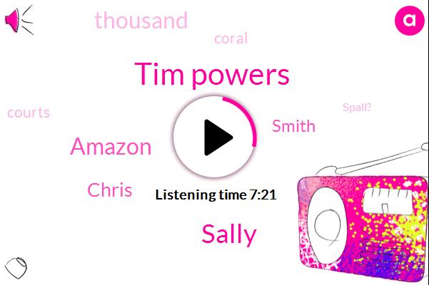 Tim Powers,Sally,Amazon,Chris,Smith