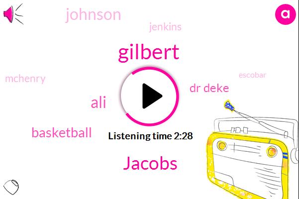 Jacobs,Gilbert,ALI,Basketball,Dr Deke,Johnson,Jenkins,Mchenry,Escobar,Sandy Weill,Nato,John Kerry,Abdul El,Baker